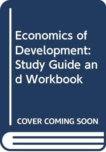 9780393961577: Economics of Development: Study Guide and Workbook