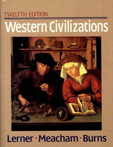 9780393962062: Western Civilizations: Their History and Their Culture