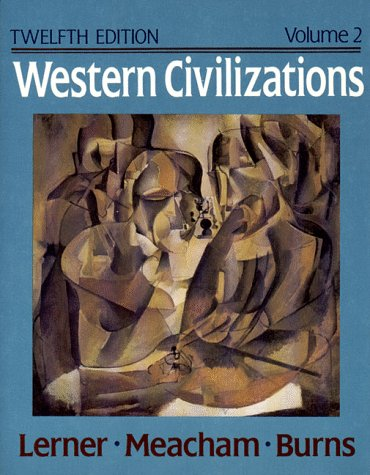 9780393962086: Western Civilizations: v. 2: Their History and Their Culture