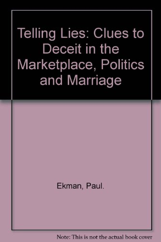 9780393962130: Telling Lies: Clues to Deceit in the Marketplace, Politics and Marriage