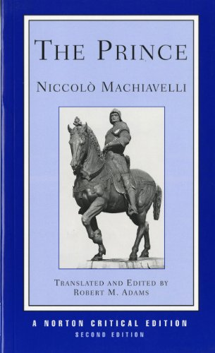 The Prince (Norton Critical Editions): Machiavelli, Niccolo