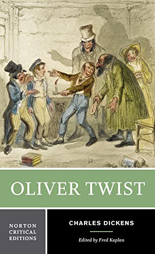 Oliver Twist (Norton Critical Editions): Dickens, Charles