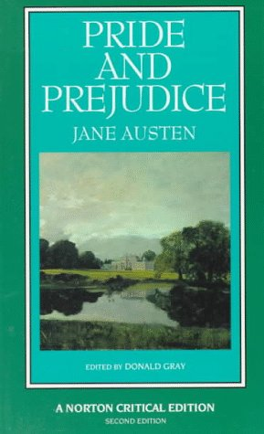 9780393962949: Pride and Prejudice: An Authoritative Text Backgrounds and Sources Criticism (Norton Critical Editions)