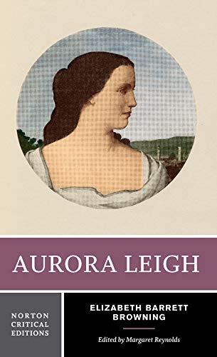 9780393962987: Aurora Leigh (Norton Critical Editions)