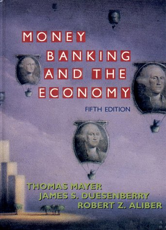 9780393963007: Money, Banking, and the Economy