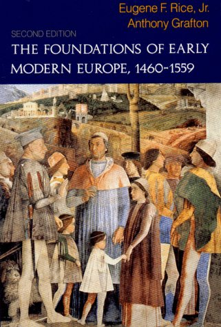 9780393963045: The Foundations of Early Modern Europe, 1460-1559 (Second Edition) (The Norton History of Modern Europe)