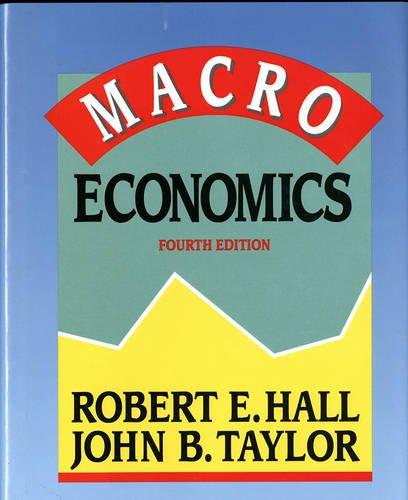 Macro Economics: Hall, Robert E.; Taylor, John B.