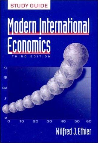 Modern International Economics: Wilfred J. Ethier
