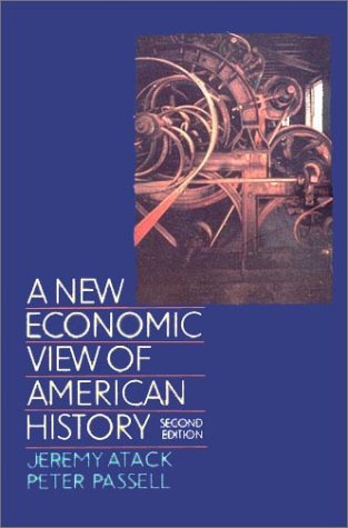 9780393963151: A New Economic View of American History: From Colonial Times to 1940 (Second Edition)