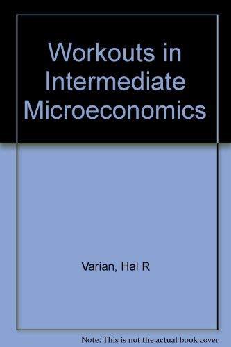 9780393963212: Workouts in Intermediate Microeconomics