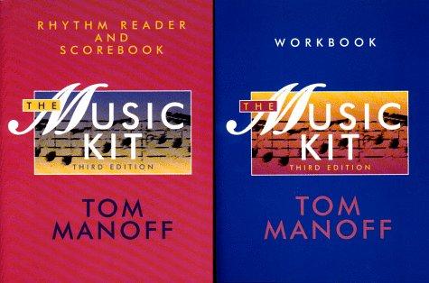 The Music Kit : Workbook, Rhythm Reader,: Tom Manoff