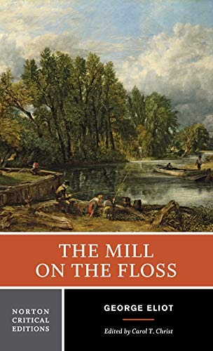 9780393963328: The Mill on the Floss: An Authoritative Text Backgrounds and Contemporary Reactions Criticism