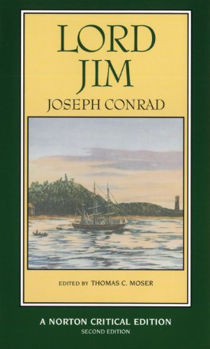 Lord Jim, (A Norton Critical Edition), Second Edition: Joseph Conrad (Author), Thomas C. Moser (Ed....