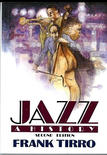 Jazz: A History (Second Edition): Frank Tirro