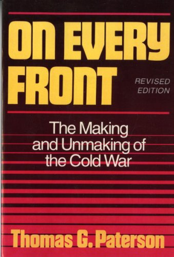 9780393964356: On Every Front: The Making and Unmaking of the Cold War (Revised Edition) (Norton Essays in American History)