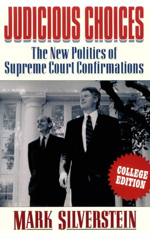 9780393964493: Judicious Choices: The New Politics of the Supreme Court Confirmations
