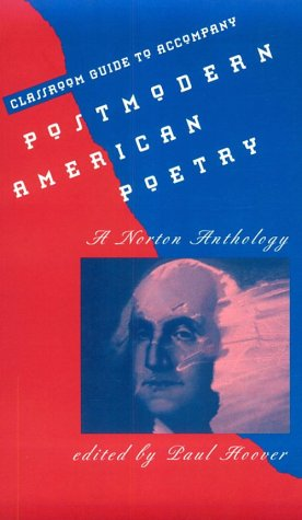 9780393964509: Classroom Guide to Accompany Postmodern American Poetry: A Norton Anthology
