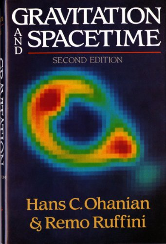 Gravitation and Spacetime (Second Edition) (0393965015) by Hans C. Ohanian; Remo Ruffini