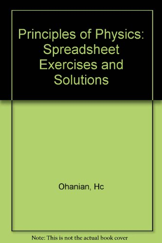 9780393965889: Principles of Physics: Spreadsheet Exercises and Solutions