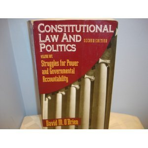 9780393966107: Constitutional Law and Politics: Struggles for Power and Governmental Accountability
