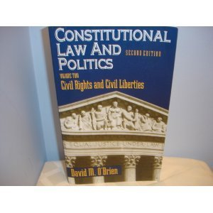 9780393966114: Constitutional Law and Politics: Civil Rights and Civil Liberties