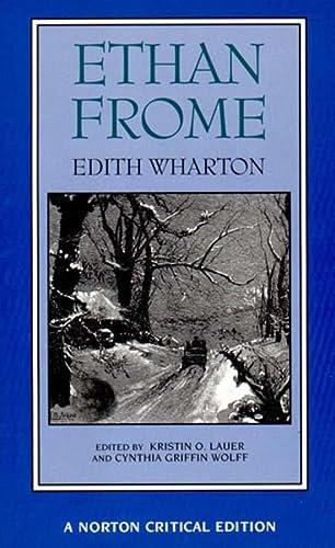 9780393966350: Ethan Frome (Norton Critical Editions)