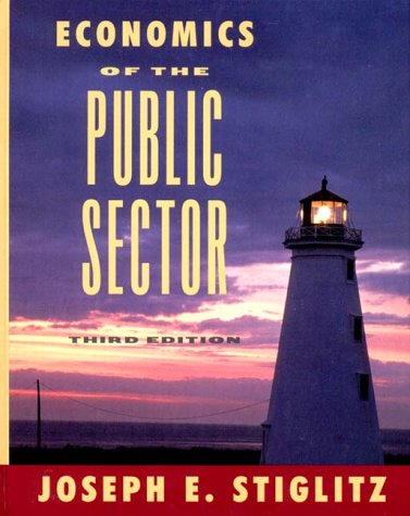 9780393966510: Economics of the Public Sector (Third Edition)