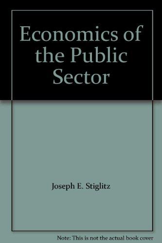 9780393966527: Economics of the Public Sector