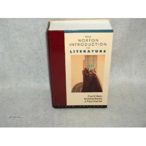 The Norton Introduction to Literature: Carl E. Bain,