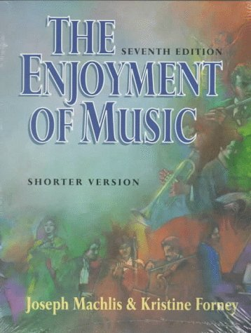 9780393966824: The Enjoyment of Music