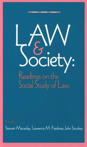Law and Society : Readings on the: Stewart Macaulay; John