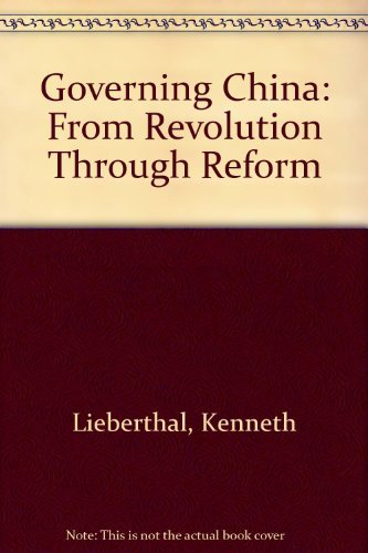 9780393967142: Governing China: From Revolution Through Reform