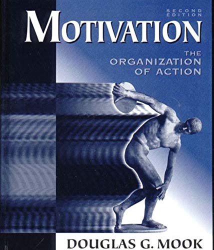 9780393967173: Motivation: The Organization of Action (Second Edition)