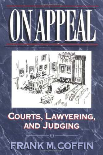 9780393967319: On Appeal: Courts, Lawyering, and Judging
