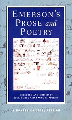 Emerson's Prose and Poetry (Norton Critical Editions): Emerson, Ralph Waldo