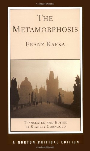 The Metamorphosis (Norton Critical Editions): Franz Kafka; Editor-Stanley