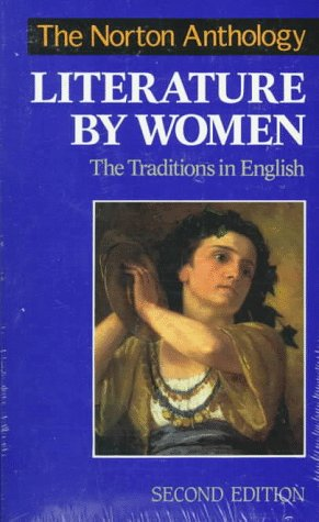 9780393968255: The Norton Anthology of Literature by Women: The Traditions in English