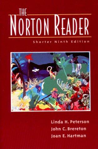 The Norton Reader: An Anthology of Expository Prose/Shorter: Hartman, Joane.; Brereton, John C...