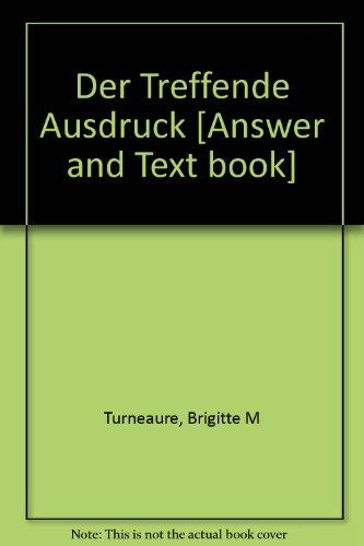 9780393968309: Der Treffende Ausdruck: Texte, Themen, Ubungen Answer Pamphlet (English and German Edition)