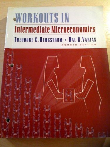 9780393968439: Intermediate Microeconomics: Workouts: A Modern Approach