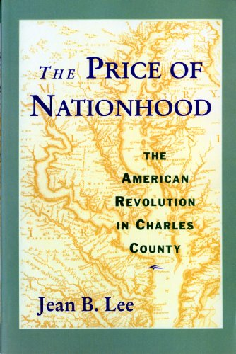 9780393968477: The Price of Nationhood: The American Revolution in Charles County