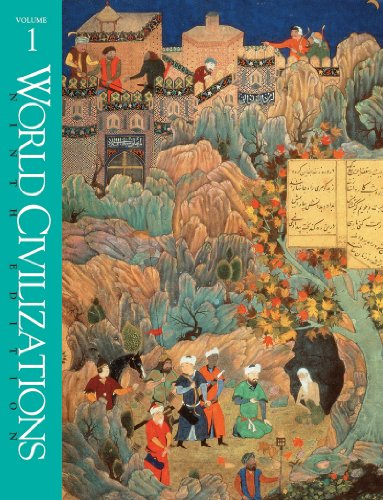 World Civilizations: Their History and Their Culture,: Robert E. Lerner,
