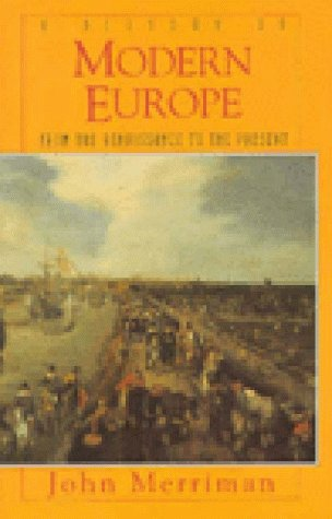 9780393968859: A History of Modern Europe: From the Renaissance to the Present
