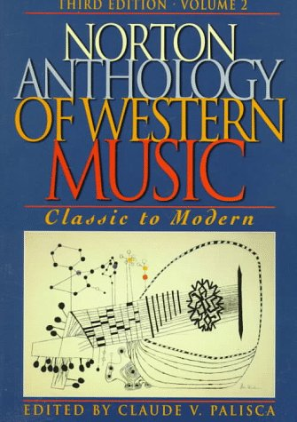 9780393969078: The Norton Anthology of Western Music: Classic to Modern v. 2 (Norton Anthology of Western Music Volume II Series, Volume 2)