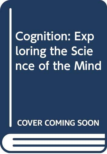 9780393969252: Cognition: Exploring the Science of the Mind