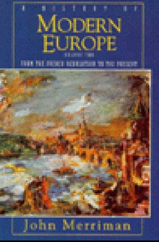 9780393969283: A History of Modern Europe: From the French Revolution to the Present v. 2