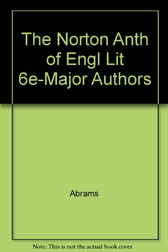 The Norton Anthology of English Literature: Major: Abrams