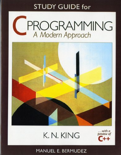 Study Guide: for C Programming: A Modern Approach