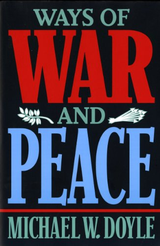 9780393969474: Ways of War and Peace: Realism, Liberalism, and Socialism