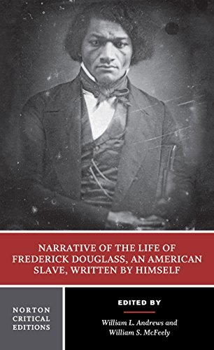 9780393969665: Narrative of the Life of Frederick Douglass, an American Slave, Written by Himself (Norton Critical Editions)